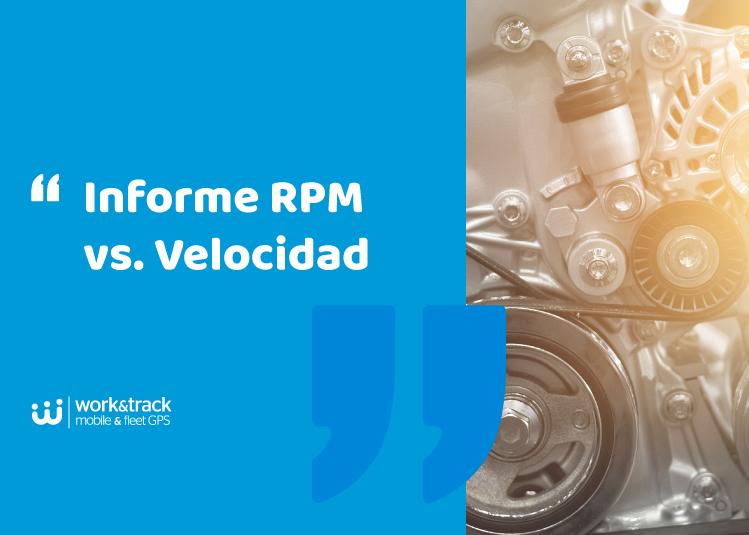 Informe RPM vs. Velocidad